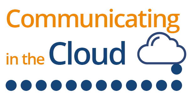 Communicating in the cloud