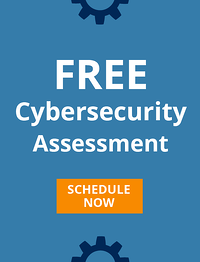 Schedule your free cybersecurity assessment today!